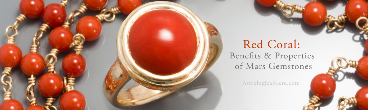 Red Coral for Mars: Properties and Benefits